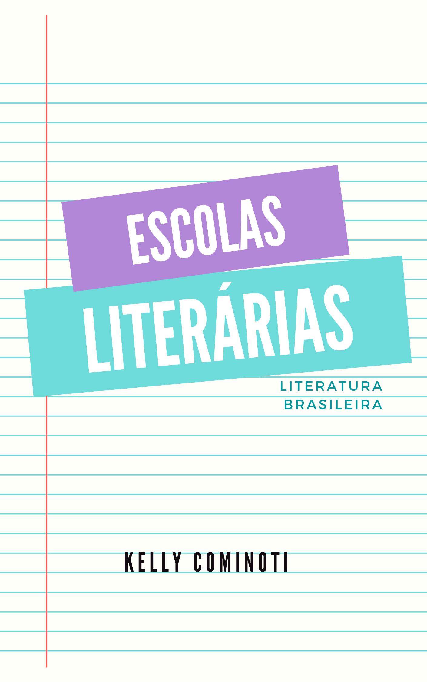 ESCOLAS LITERÁRIAS: Literatura Brasileira – Aventuras na Leitura
